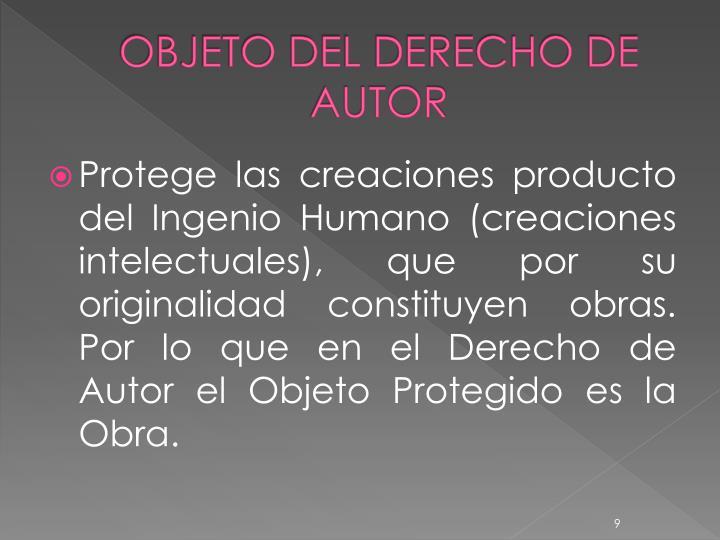 OBJETO DEL DERECHO DE AUTOR