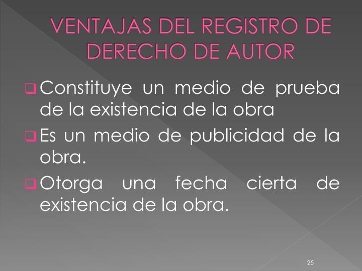 VENTAJAS DEL REGISTRO DE DERECHO DE AUTOR