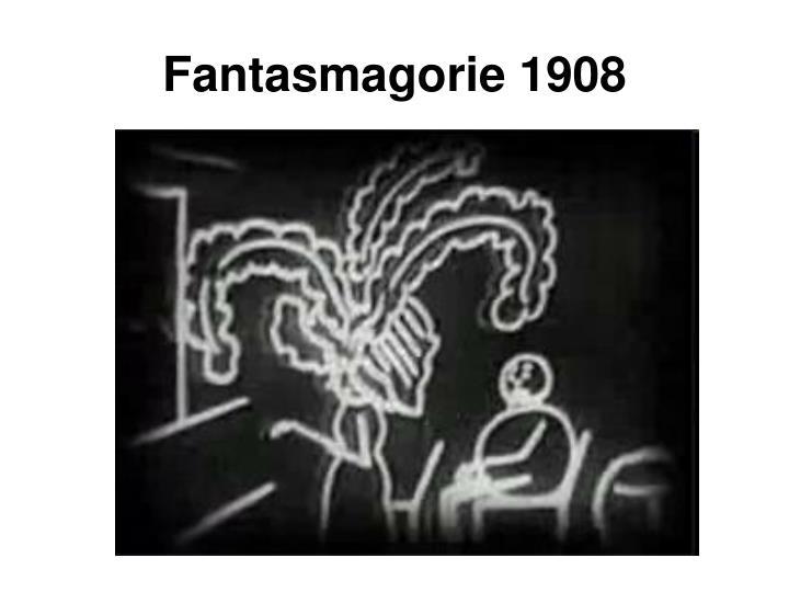 Fantasmagorie 1908