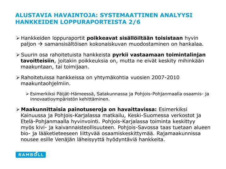 Alustavia havaintoja: Systemaattinen analyysi hankkeiden loppuraporteista 2/6