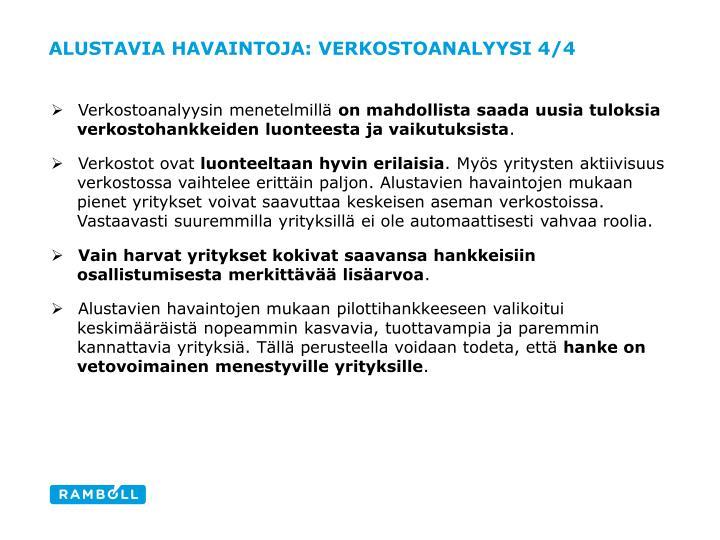 Alustavia havaintoja: verkostoanalyysi 4/4