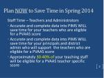 plan now to save time in spring 2014