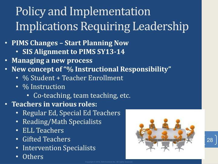 Policy and Implementation Implications Requiring Leadership