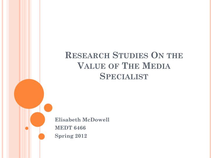 Research Studies On the Value of The Media Specialist