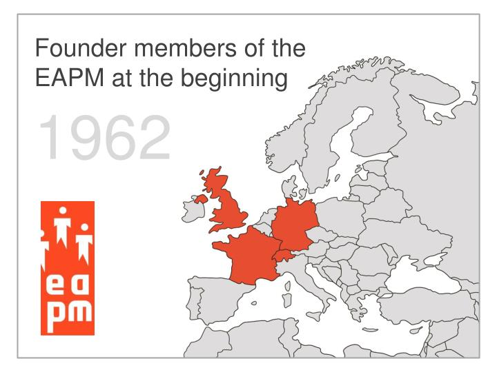Founder members of the EAPM at the