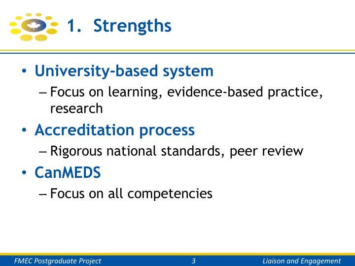 1.  Strengths