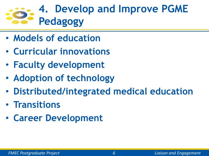 4.  Develop and Improve PGME Pedagogy