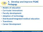 4 develop and improve pgme pedagogy