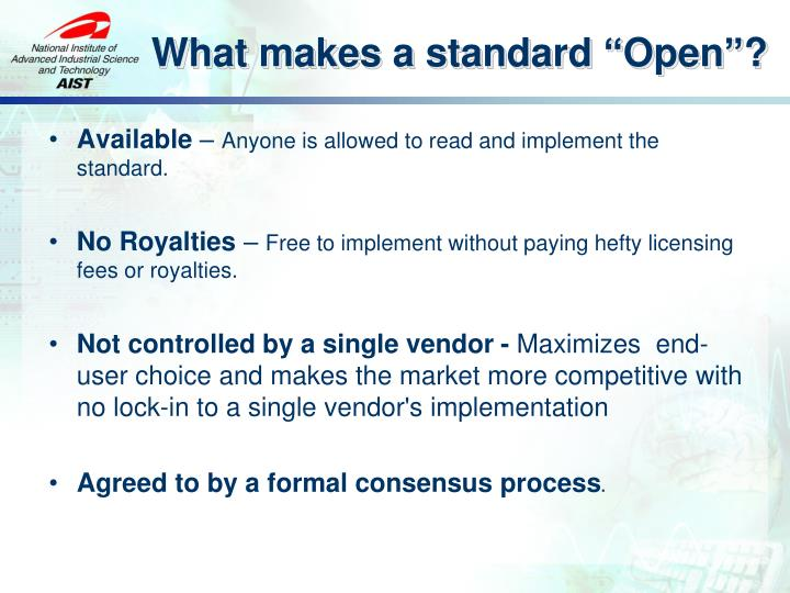 "What makes a standard ""Open""?"