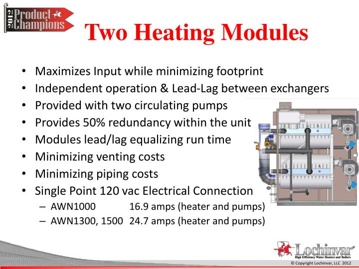 Two Heating Modules