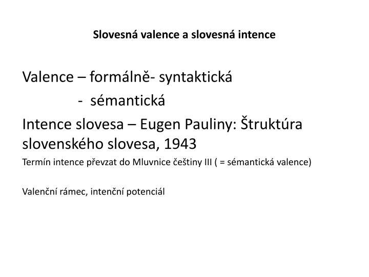 Slovesná valence a slovesná intence