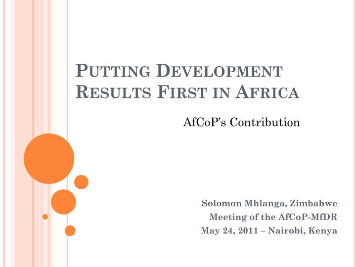 Putting development results first in africa