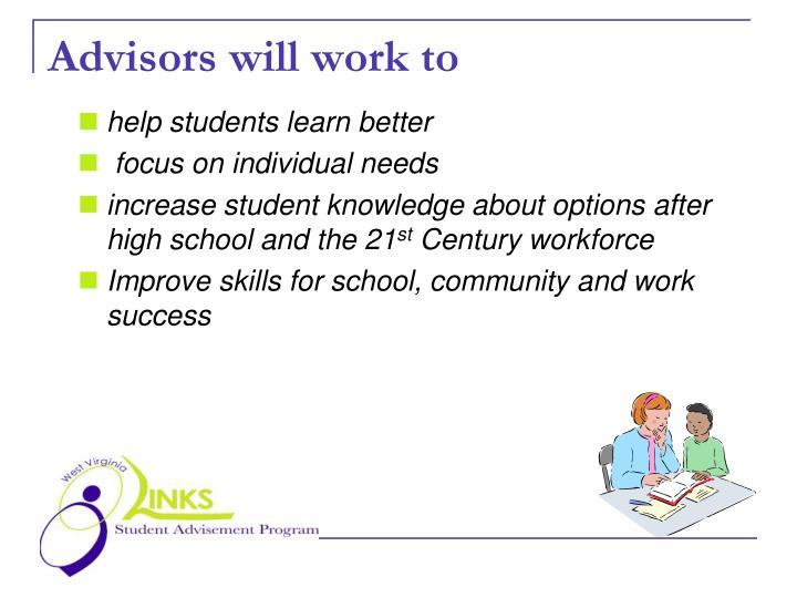 Advisors will work to