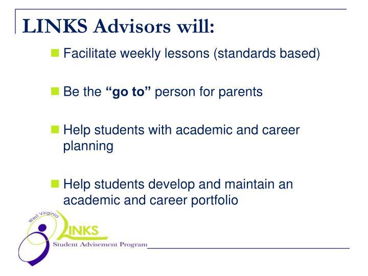 LINKS Advisors will: