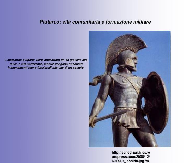 Plutarco: vita comunitaria e formazione militare