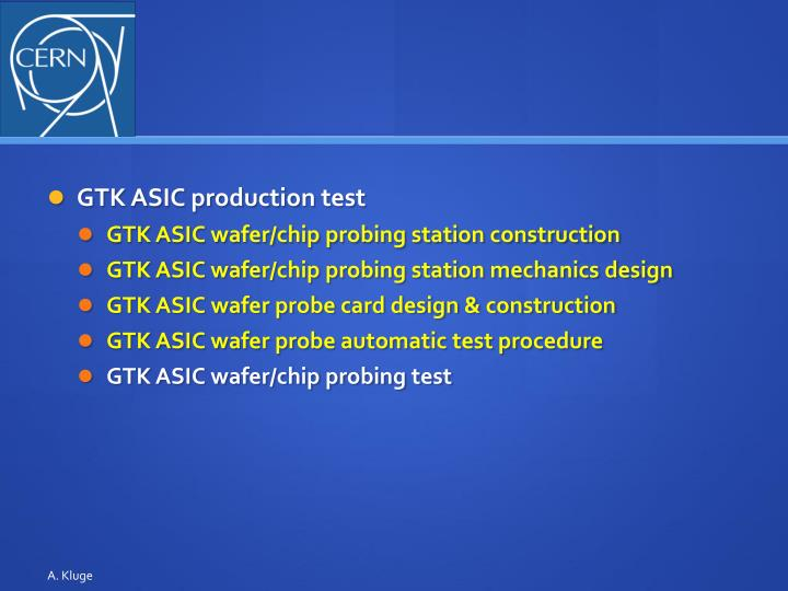 GTK ASIC production test