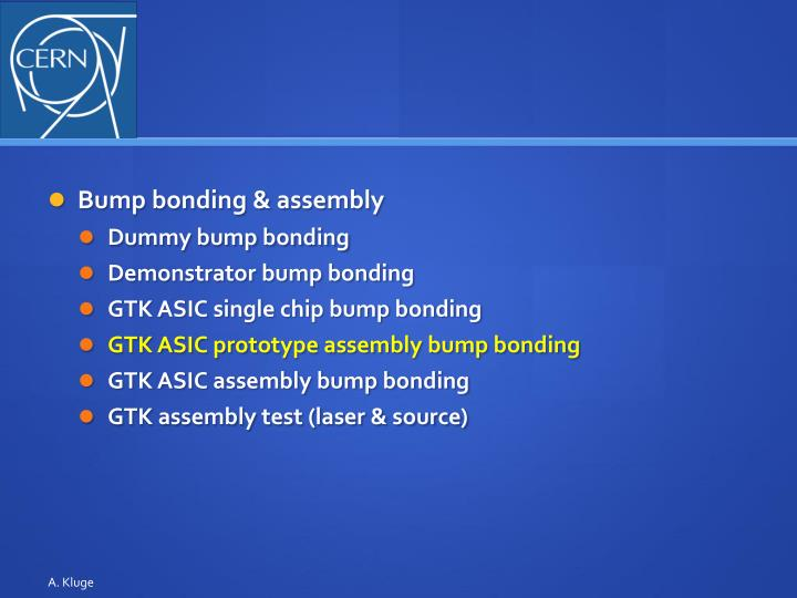Bump bonding & assembly