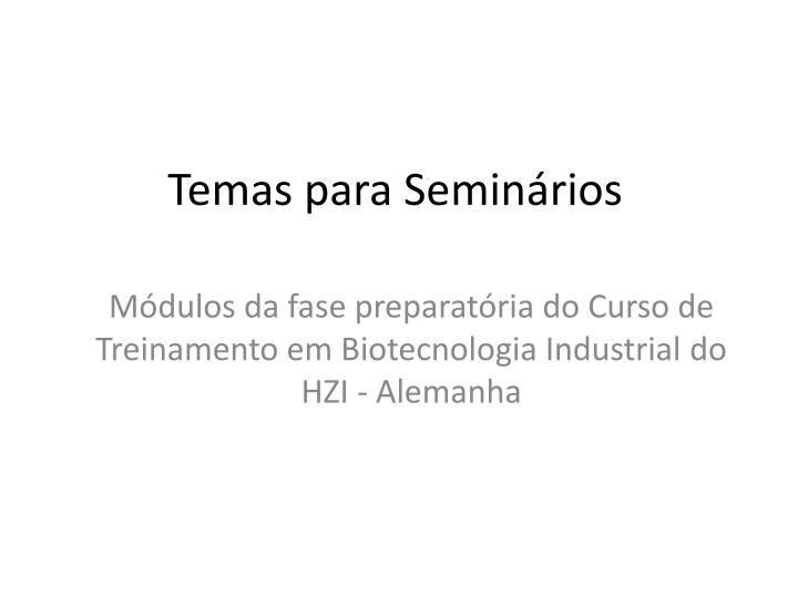 Temas para Seminários