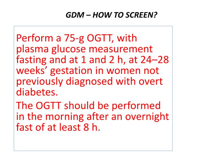 GDM – HOW TO SCREEN?