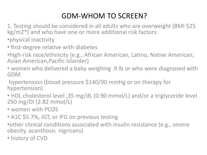 GDM-WHOM TO SCREEN?