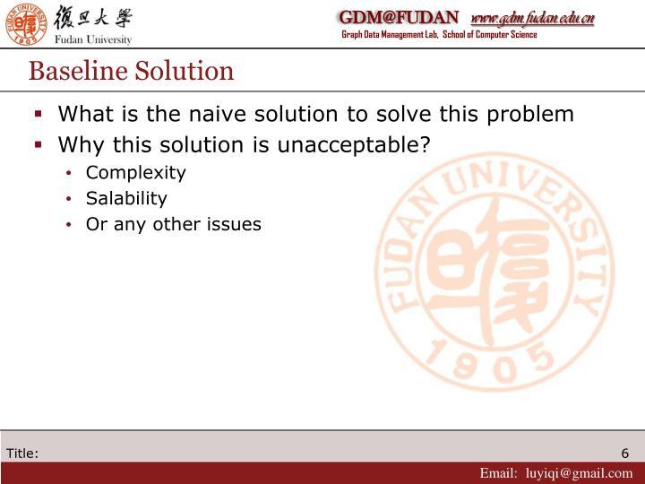 Baseline Solution