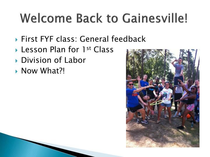 Welcome Back to Gainesville!