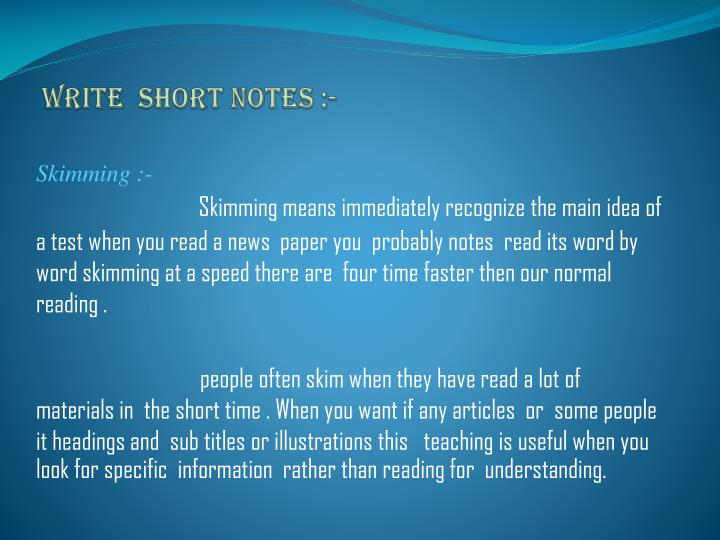 Write  short notes :-