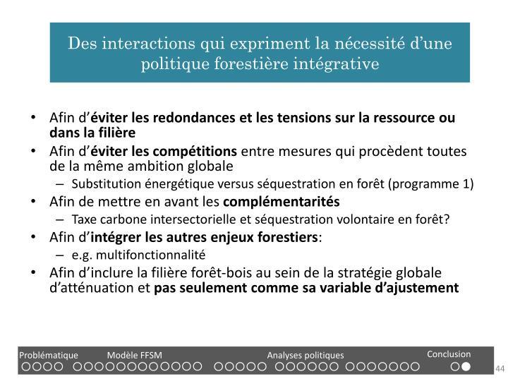 Des interactions qui expriment la nécessité d'une politique forestière intégrative