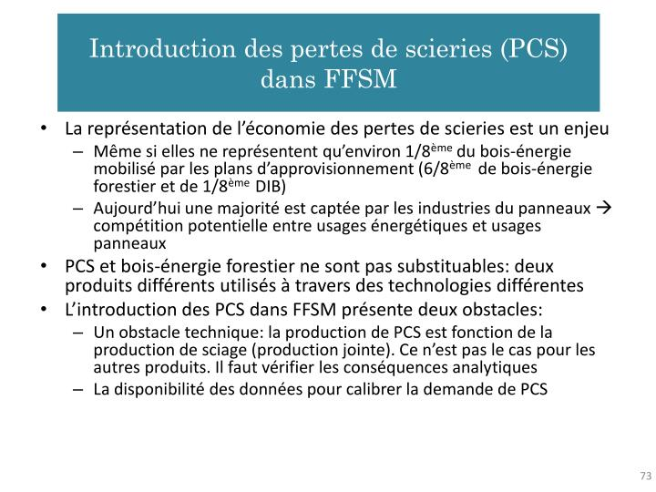 Introduction des pertes de scieries (PCS) dans FFSM