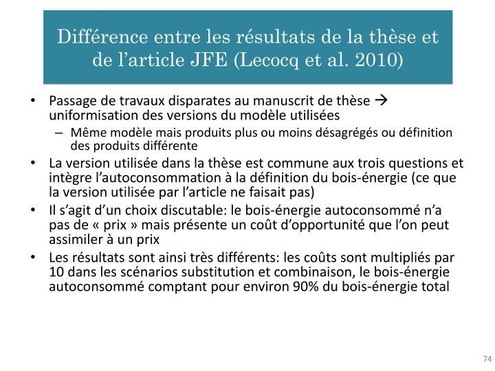 Différence entre les résultats de la thèse et de l'article JFE (Lecocq et al. 2010)