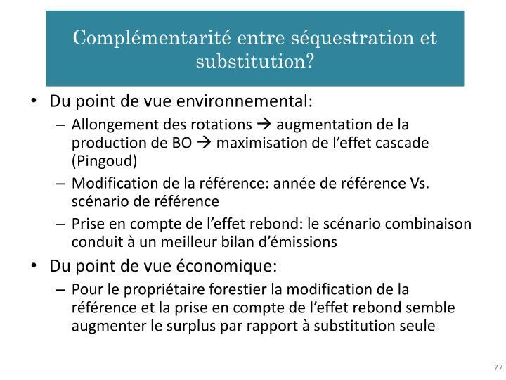 Complémentarité entre séquestration et substitution?
