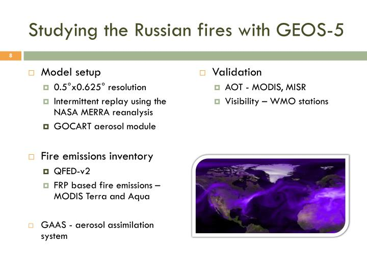 Studying the Russian fires with GEOS-5