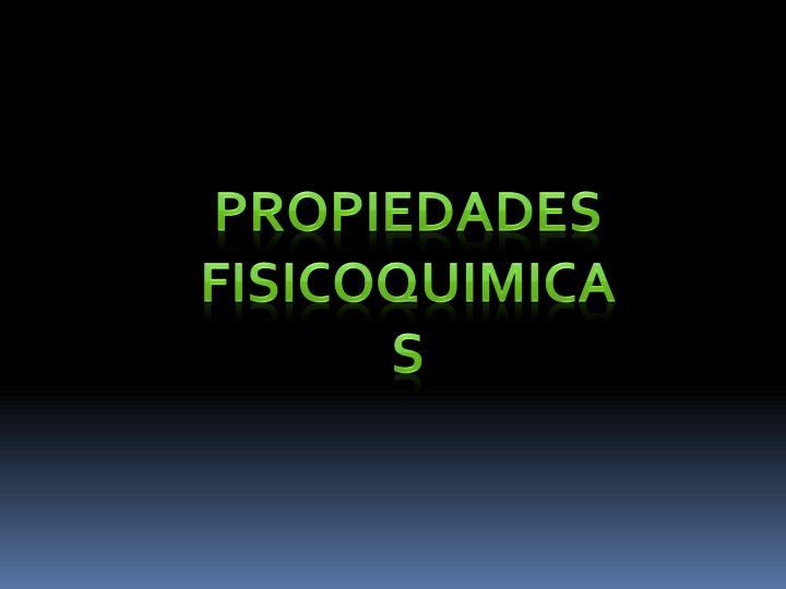 PROPIEDADES