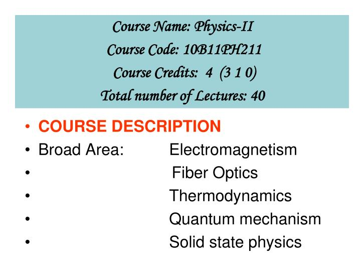 Course Name: Physics-II