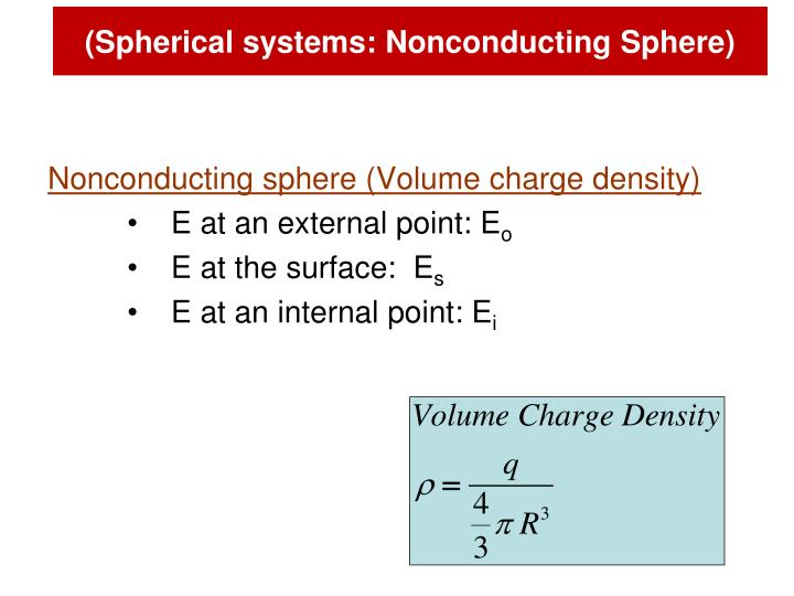 (Spherical systems: Nonconducting Sphere)