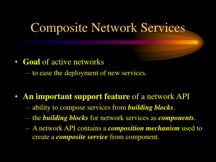 Composite Network Services