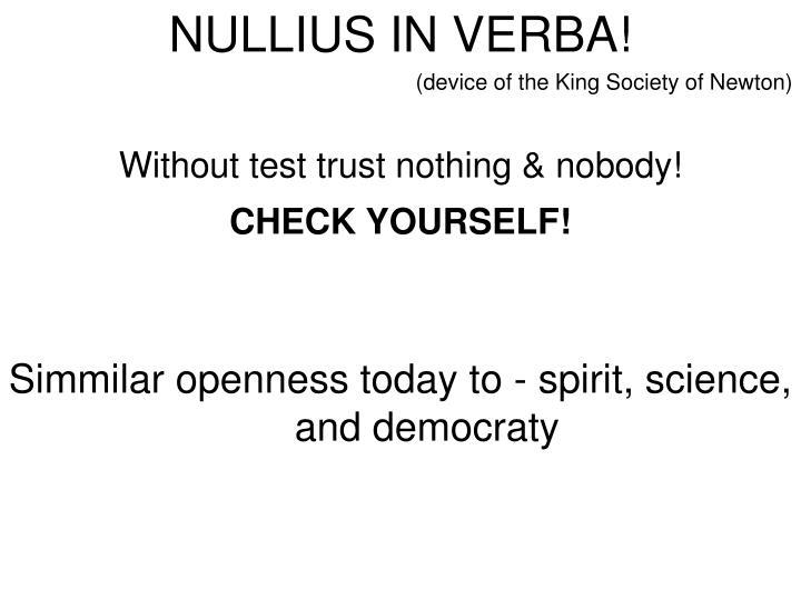 NULLIUS IN VERBA!