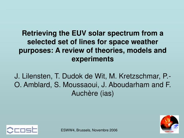 Retrieving the EUV solar spectrum from a selected set of lines for space weather purposes: A review ...