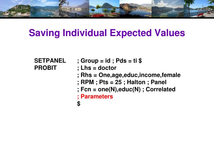 Saving Individual Expected Values