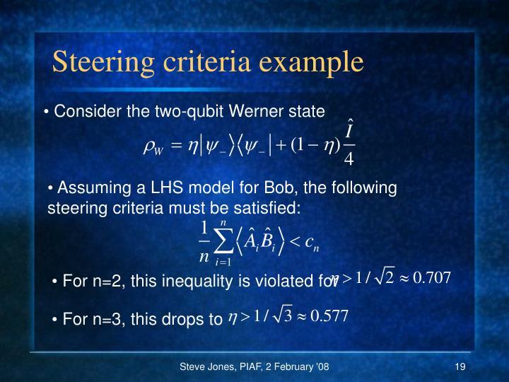 Steering criteria example