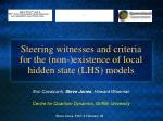 steering witnesses and criteria for the non existence of local hidden state lhs models