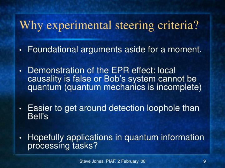 Why experimental steering criteria?