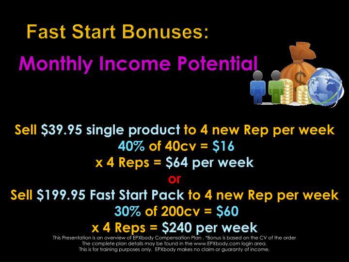 Fast Start Bonuses: