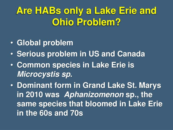 Are HABs only a Lake Erie and Ohio Problem?