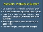 nutrients problem or benefit
