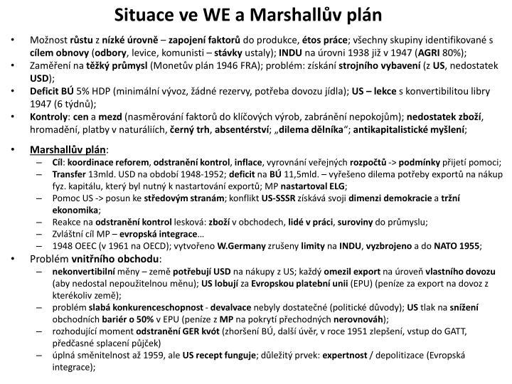 Situace ve WE a Marshallův plán