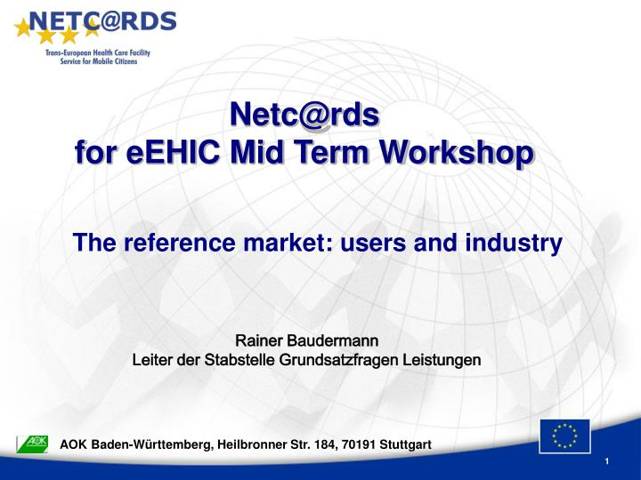 Netc@rds for eehic mid term workshop