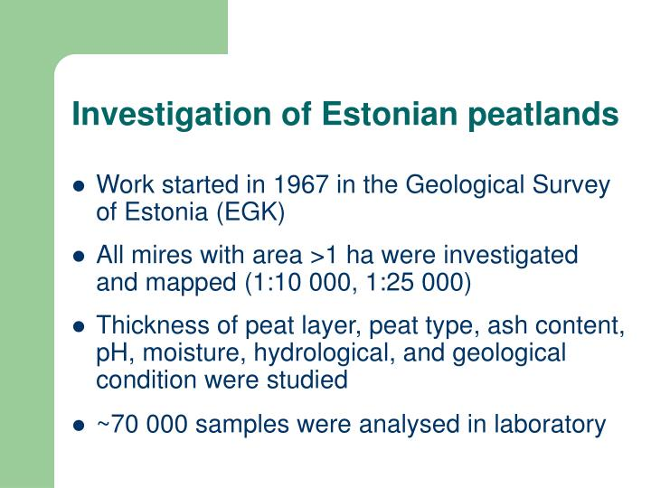 Investigation of Estonian peatlands