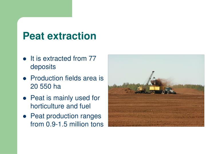 Peat extraction