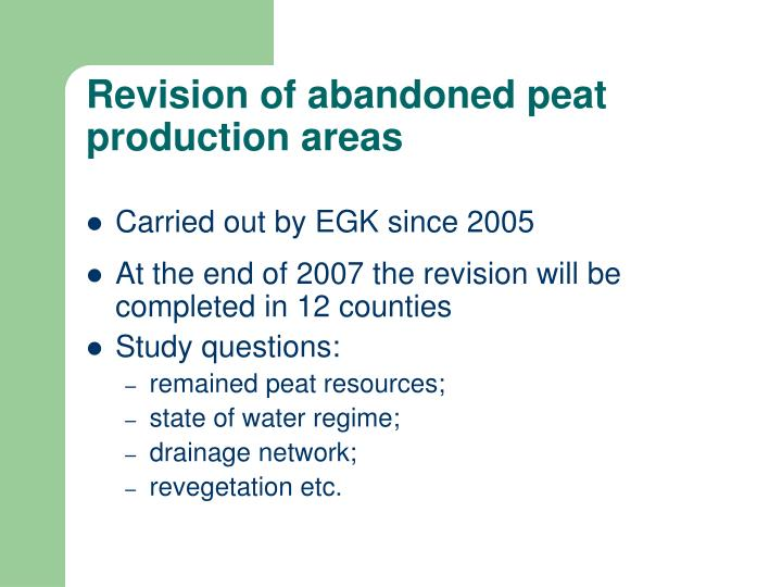 Revision of abandoned peat production areas